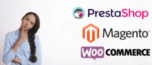 WooCommerce, Magento ou Prestashop, qual escolher?